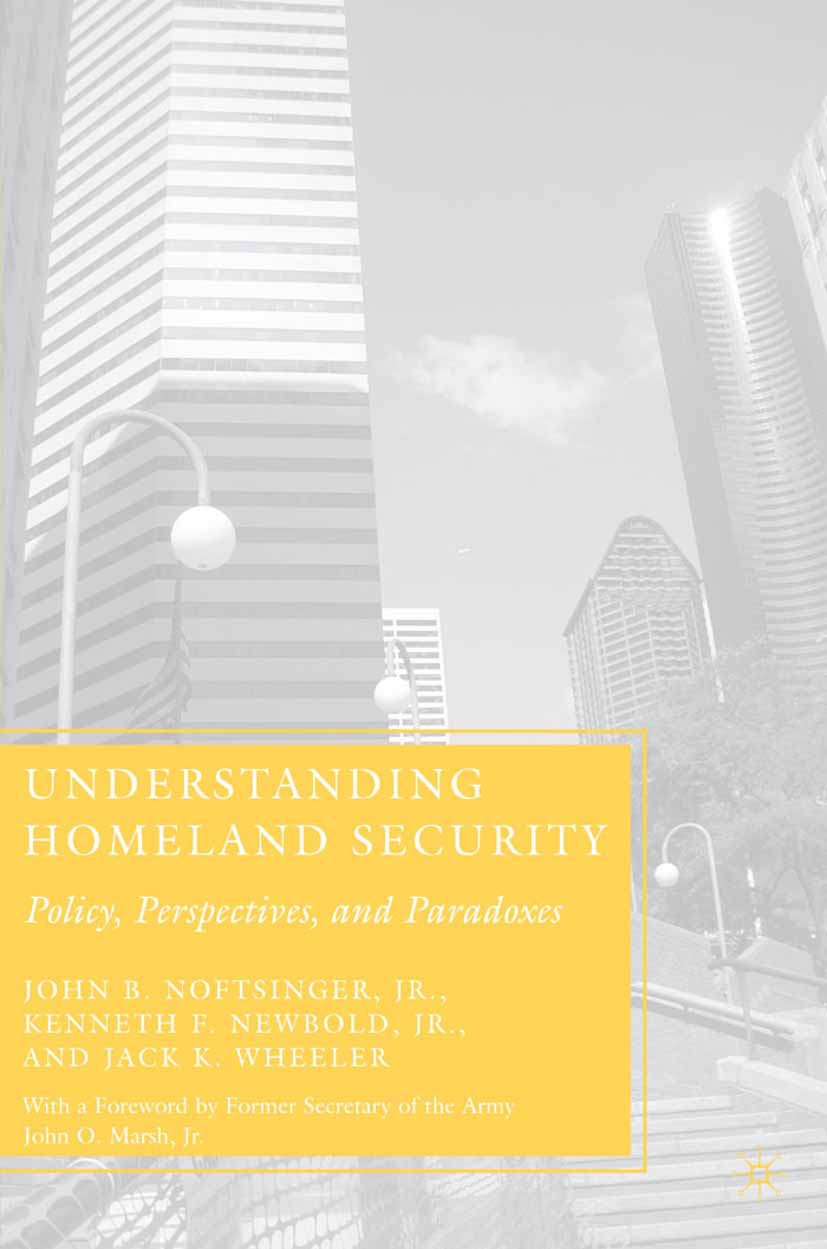 Newbold, Kenneth F. - Understanding Homeland Security, ebook