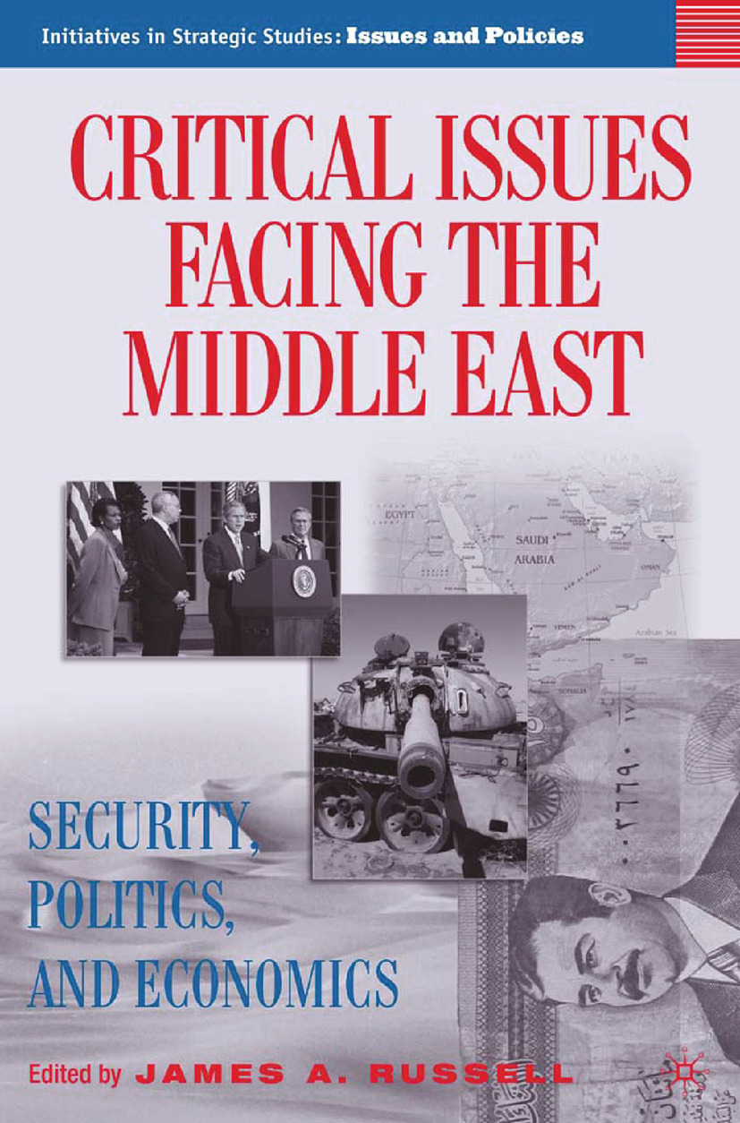 Russell, James A. - Critical Issues Facing the Middle East, ebook