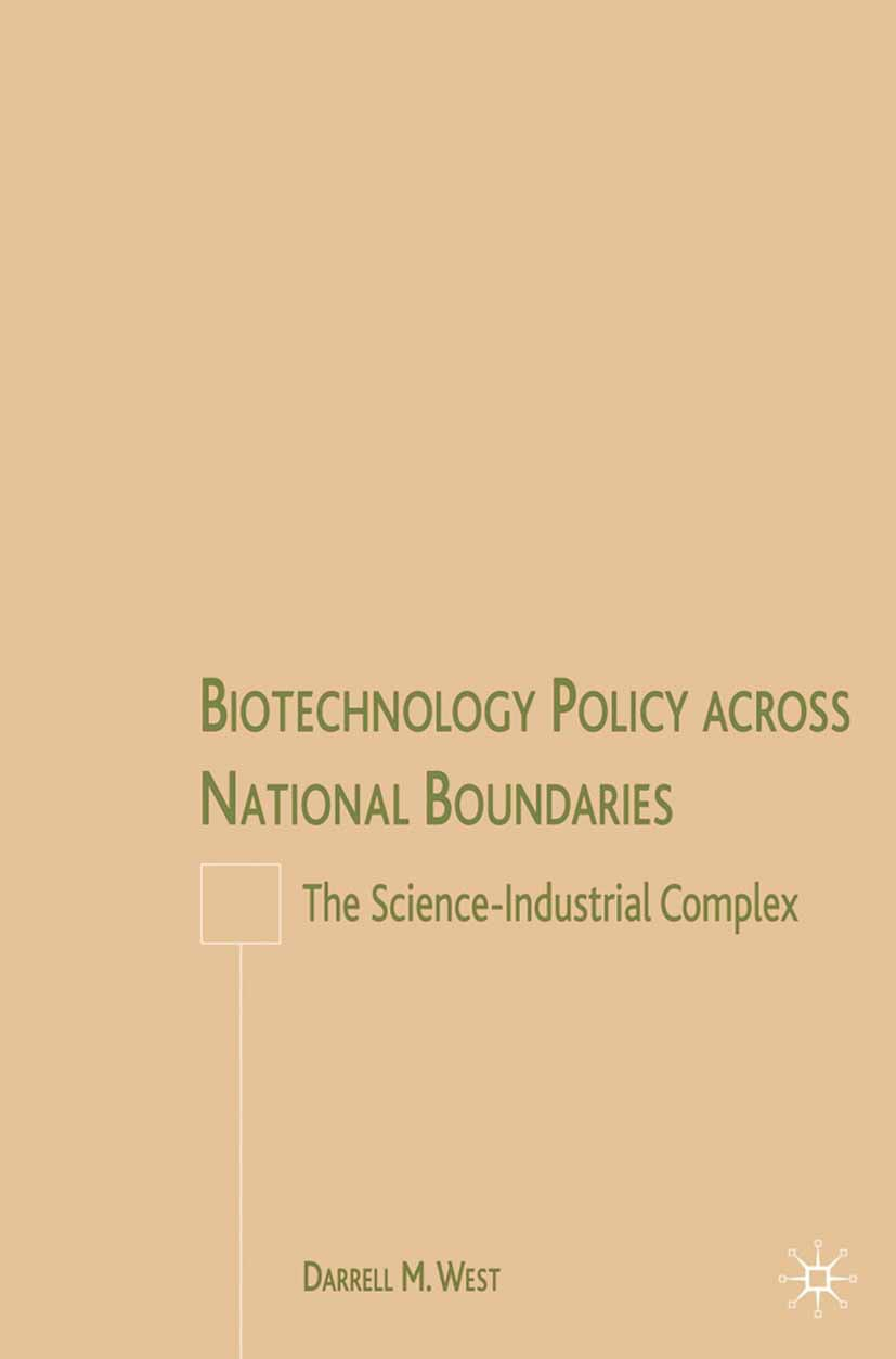 West, Darrell M. - Biotechnology Policy across National Boundaries, ebook