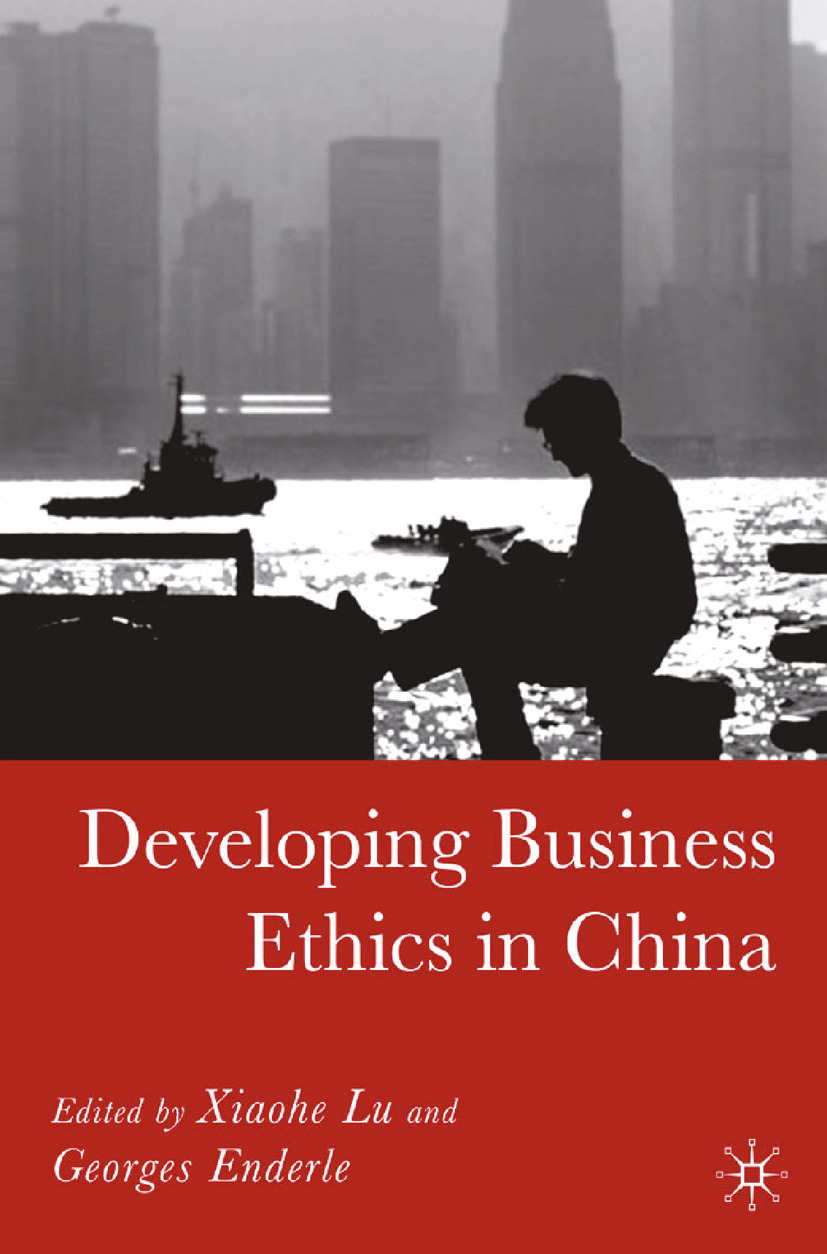 Enderle, Georges - Developing Business Ethics in China, ebook