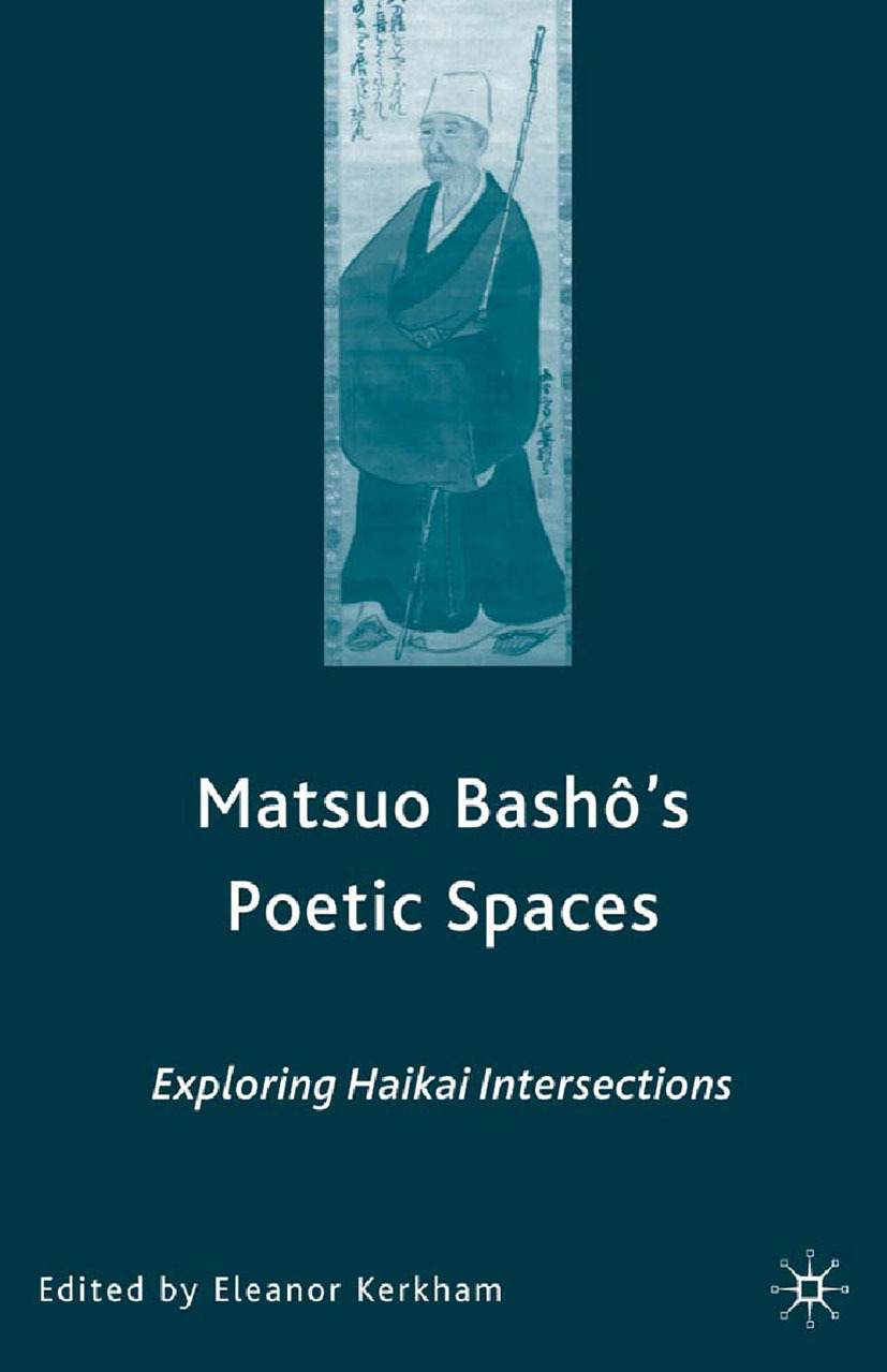 Kerkham, Eleanor - Matsuo Bashō's Poetic Spaces, ebook