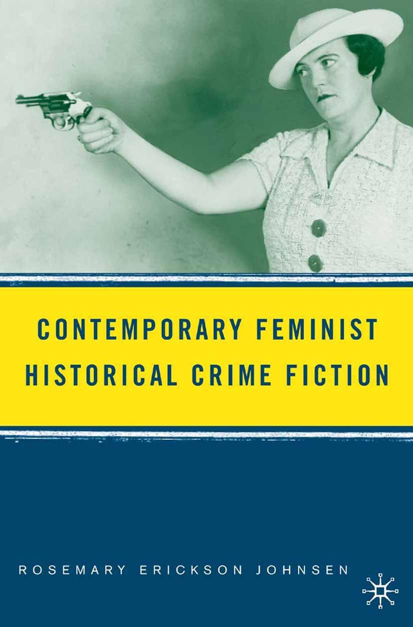 Johnsen, Rosemary Erickson - Contemporary Feminist Historical Crime Fiction, ebook