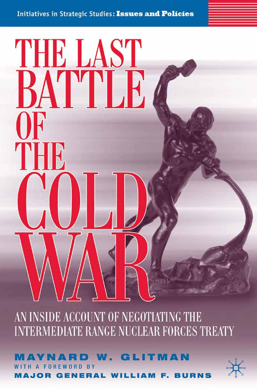 Glitman, Maynard W. - The Last Battle of the Cold War, ebook