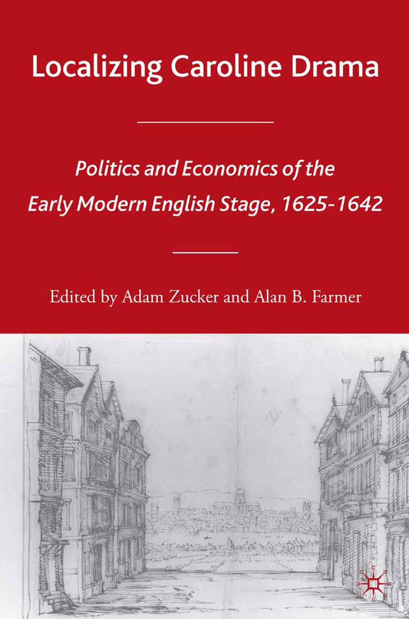 Farmer, Alan B. - Localizing Caroline Drama, ebook
