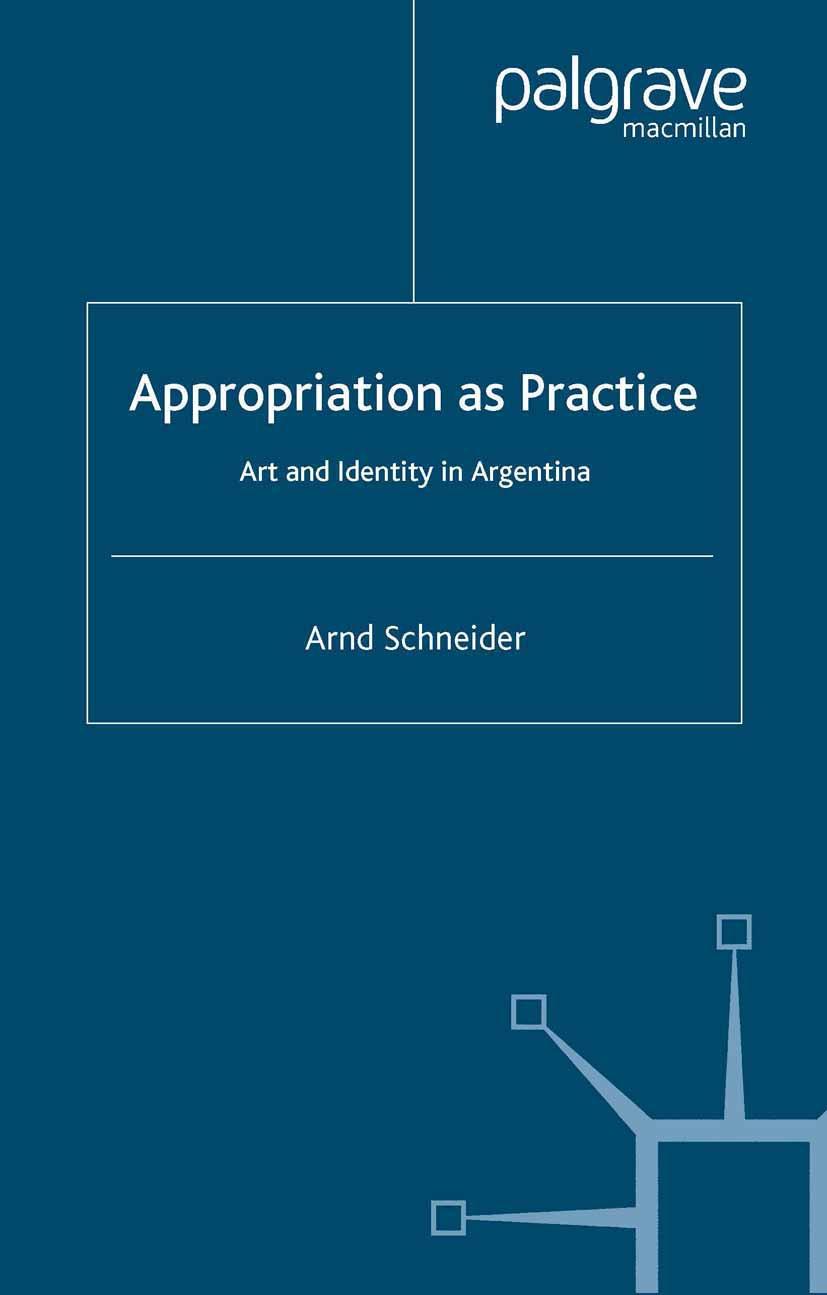 Schneider, Arnd - Appropriation as Practice, ebook