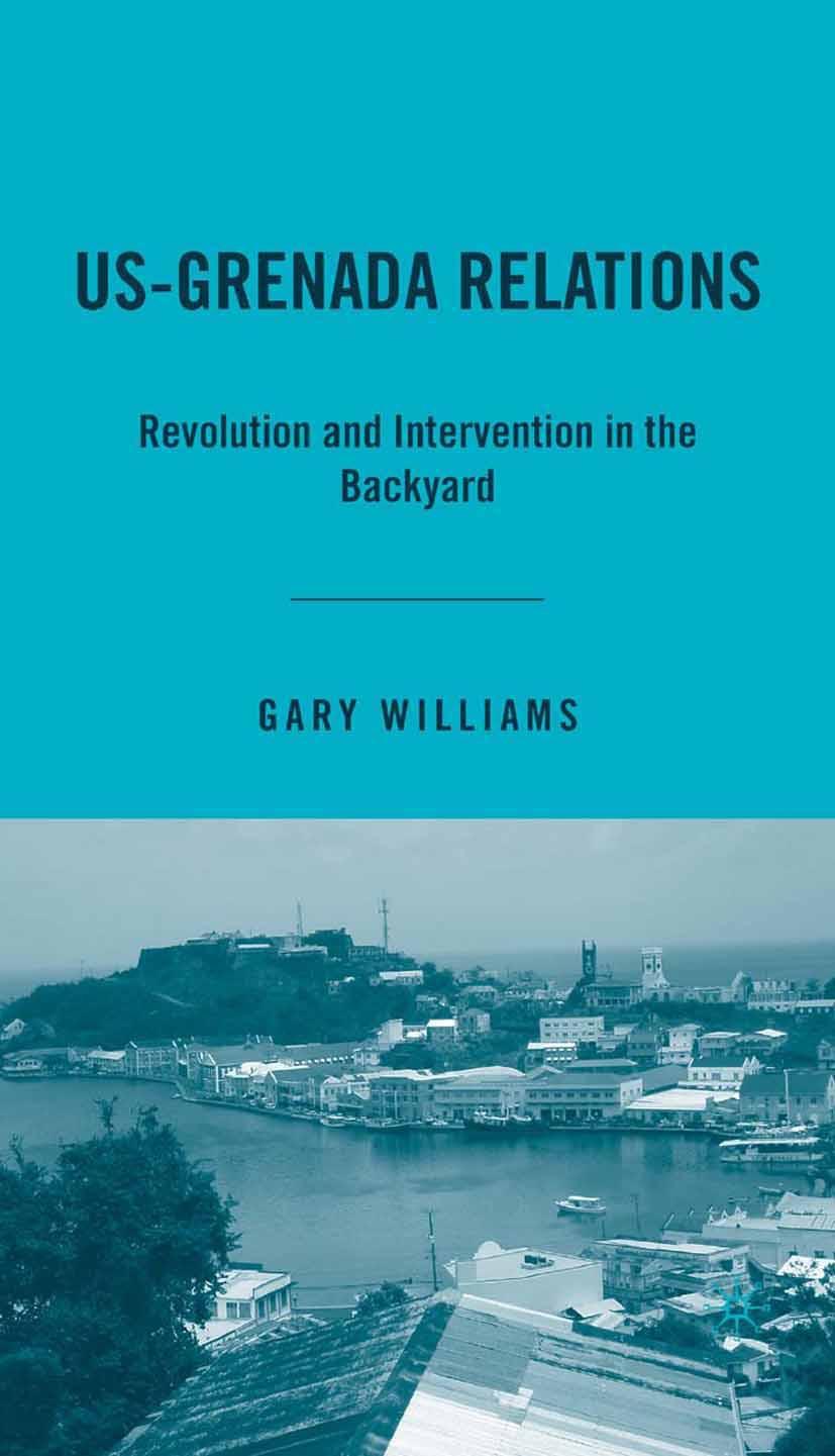 Williams, Gary - US-Grenada Relations, ebook