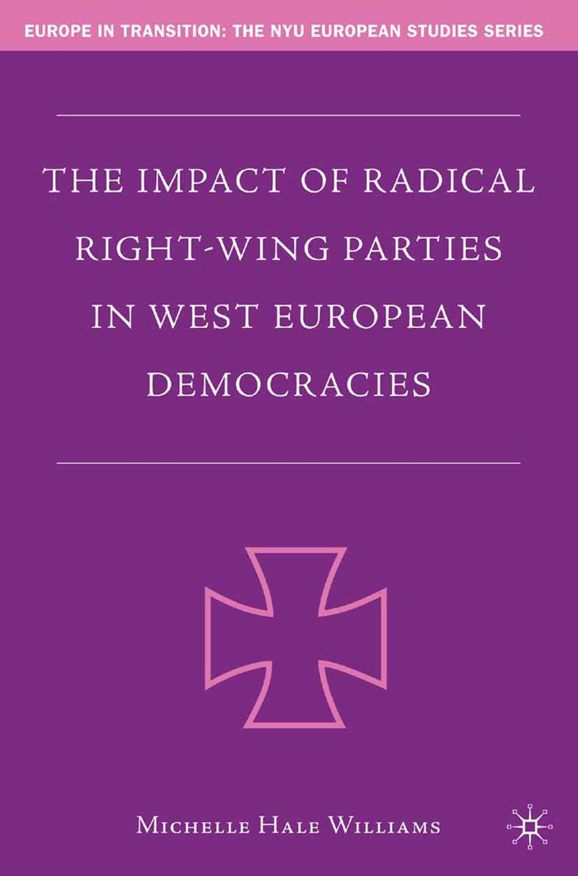 Williams, Michelle Hale - The Impact of Radical Right-Wing Parties in West European Democracies, ebook