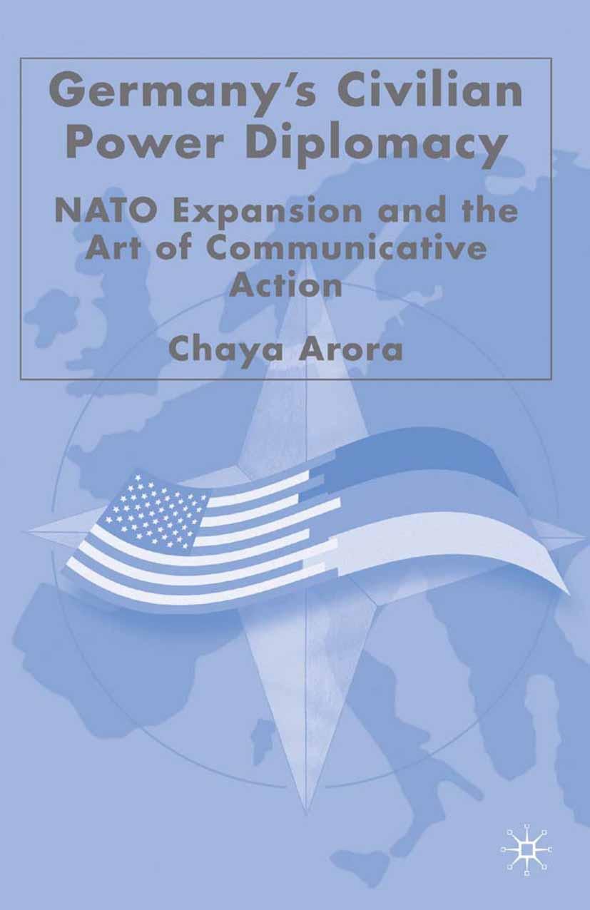 Arora, Chaya - Germany's Civilian Power Diplomacy, e-kirja