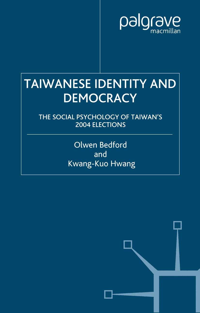 Bedford, Olwen - Taiwanese Identity and Democracy: The Social Psychology of Taiwan's 2004 Elections, ebook