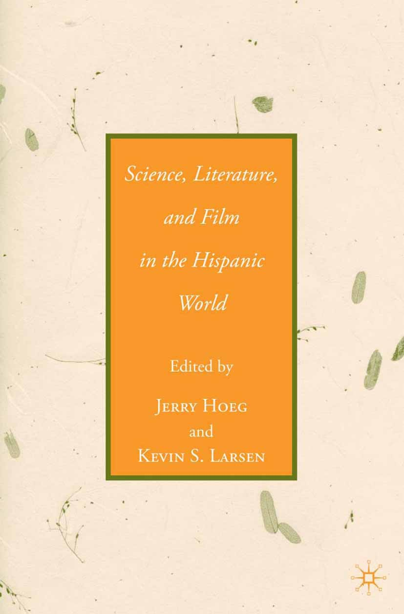 Hoeg, Jerry - Science, Literature, and Film in the Hispanic World, ebook