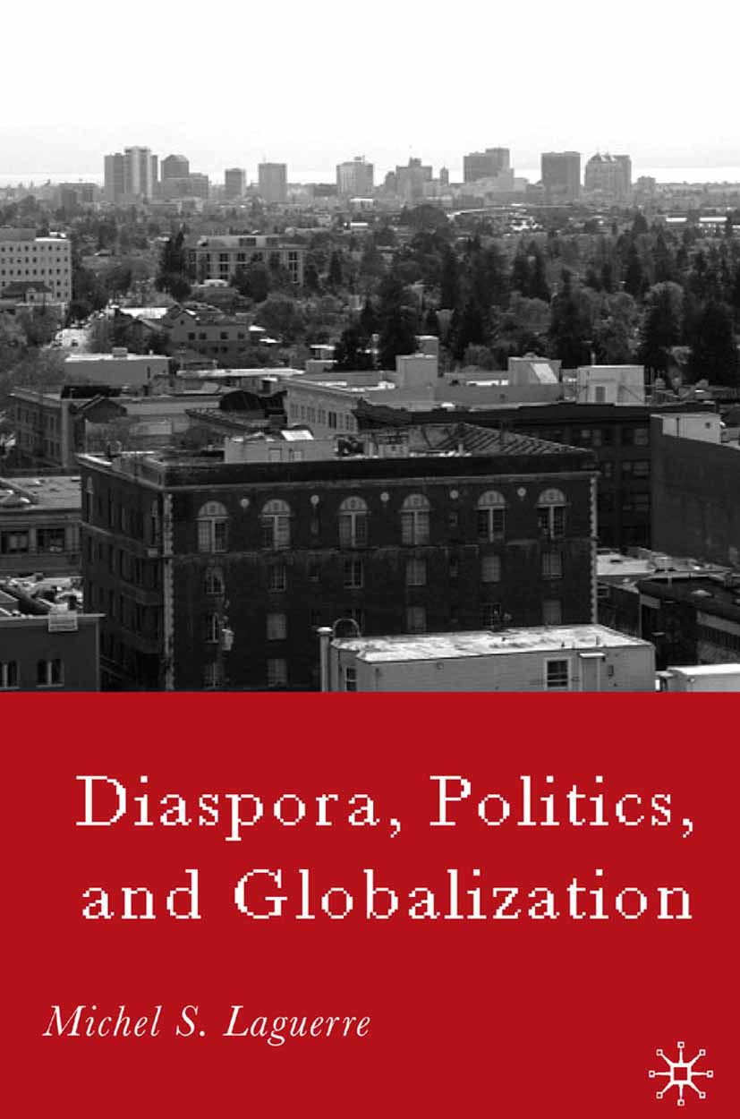 Laguerre, Michel S. - Diaspora, Politics, and Globalization, ebook