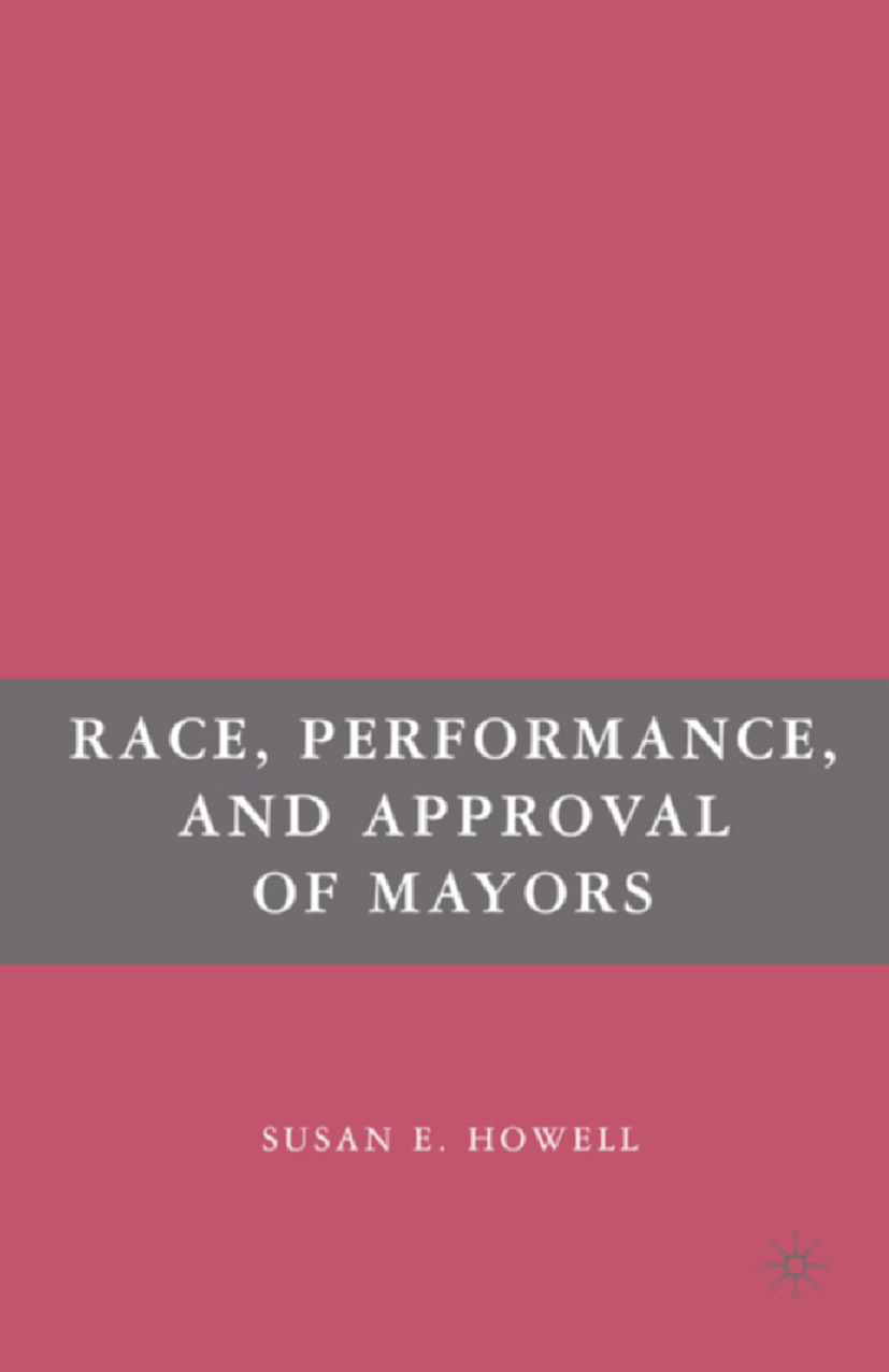 Howell, Susan E. - Race, Performance, and Approval of Mayors, ebook
