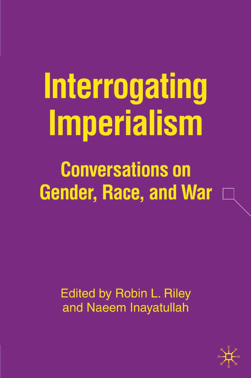Inayatullah, Naeem - Interrogating Imperialism, ebook