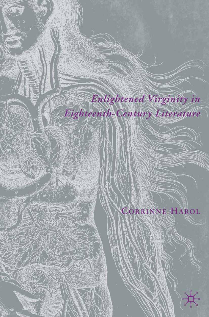 Harol, Corrinne - Enlightened Virginity in Eighteenth-Century Literature, ebook