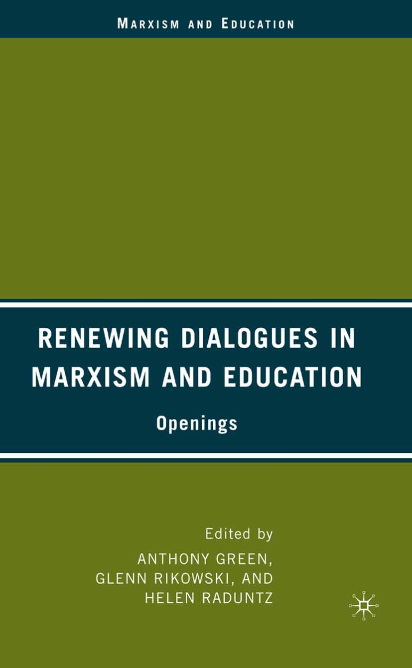 Green, Anthony - Renewing Dialogues in Marxism and Education, ebook