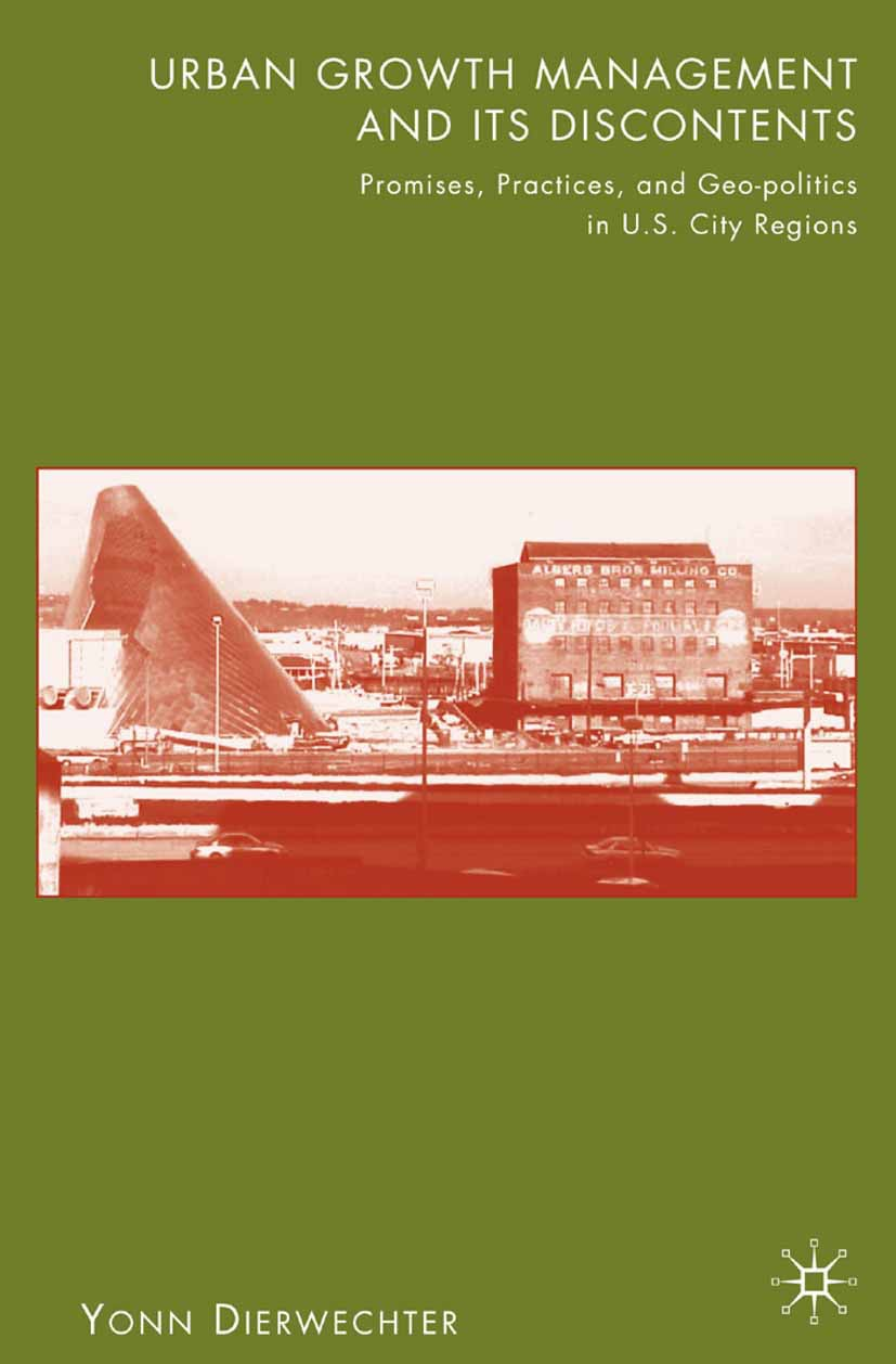 Dierwechter, Yonn - Urban Growth Management and Its Discontents, ebook