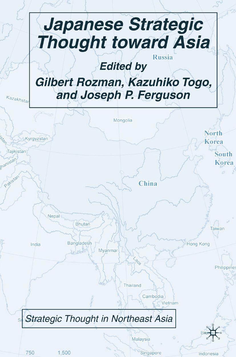 Ferguson, Joseph P. - Japanese Strategic Thought toward Asia, ebook