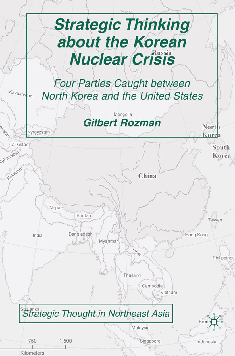Rozman, Gilbert - Strategic Thinking about the Korean Nuclear Crisis, ebook