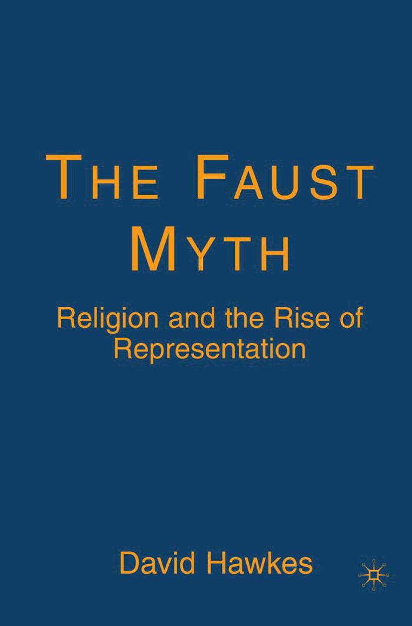 Hawkes, David - The Faust Myth, ebook