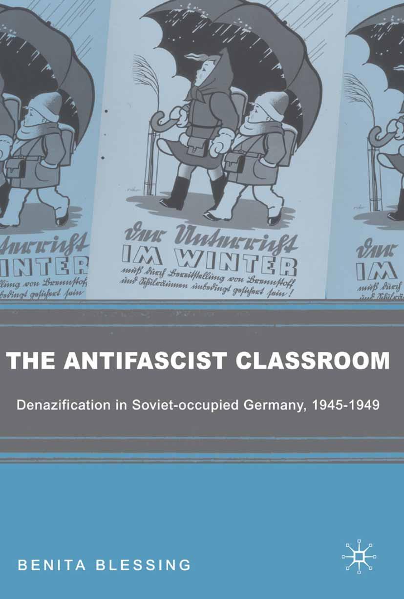 Blessing, Benita - The Antifascist Classroom, ebook