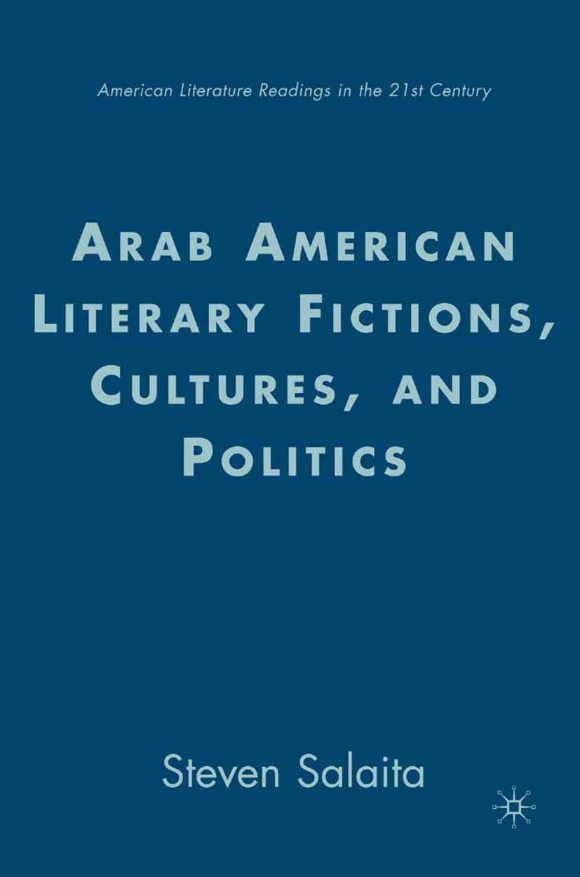 Salaita, Steven - Arab American Literary Fictions, Cultures, and Politics, ebook