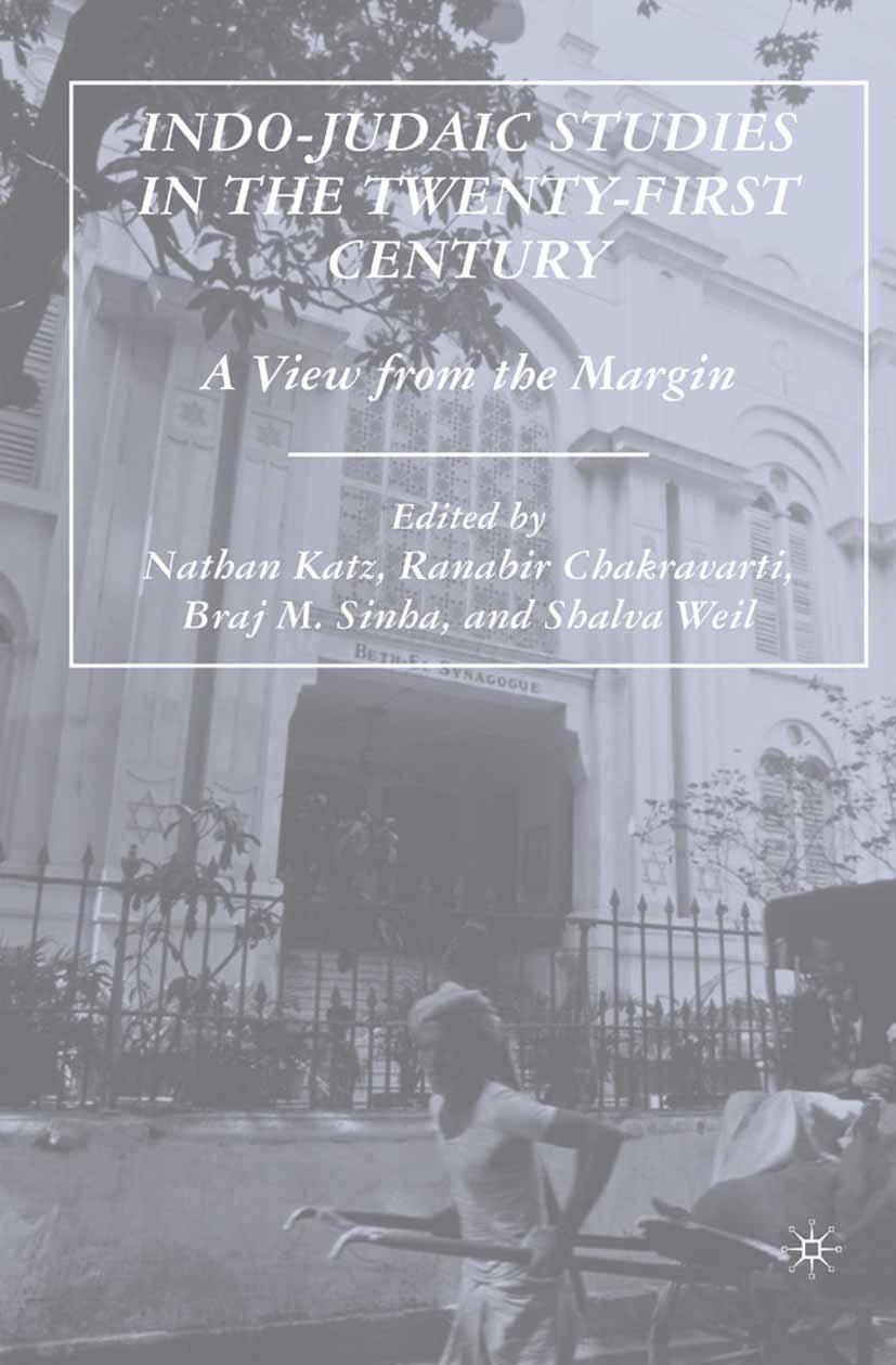 Chakravarti, Ranabir - Indo-Judaic Studies in the Twenty-First Century, ebook