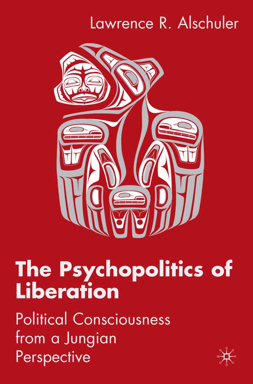 Alschuler, Lawrence R. - The Psychopolitics of Liberation, ebook
