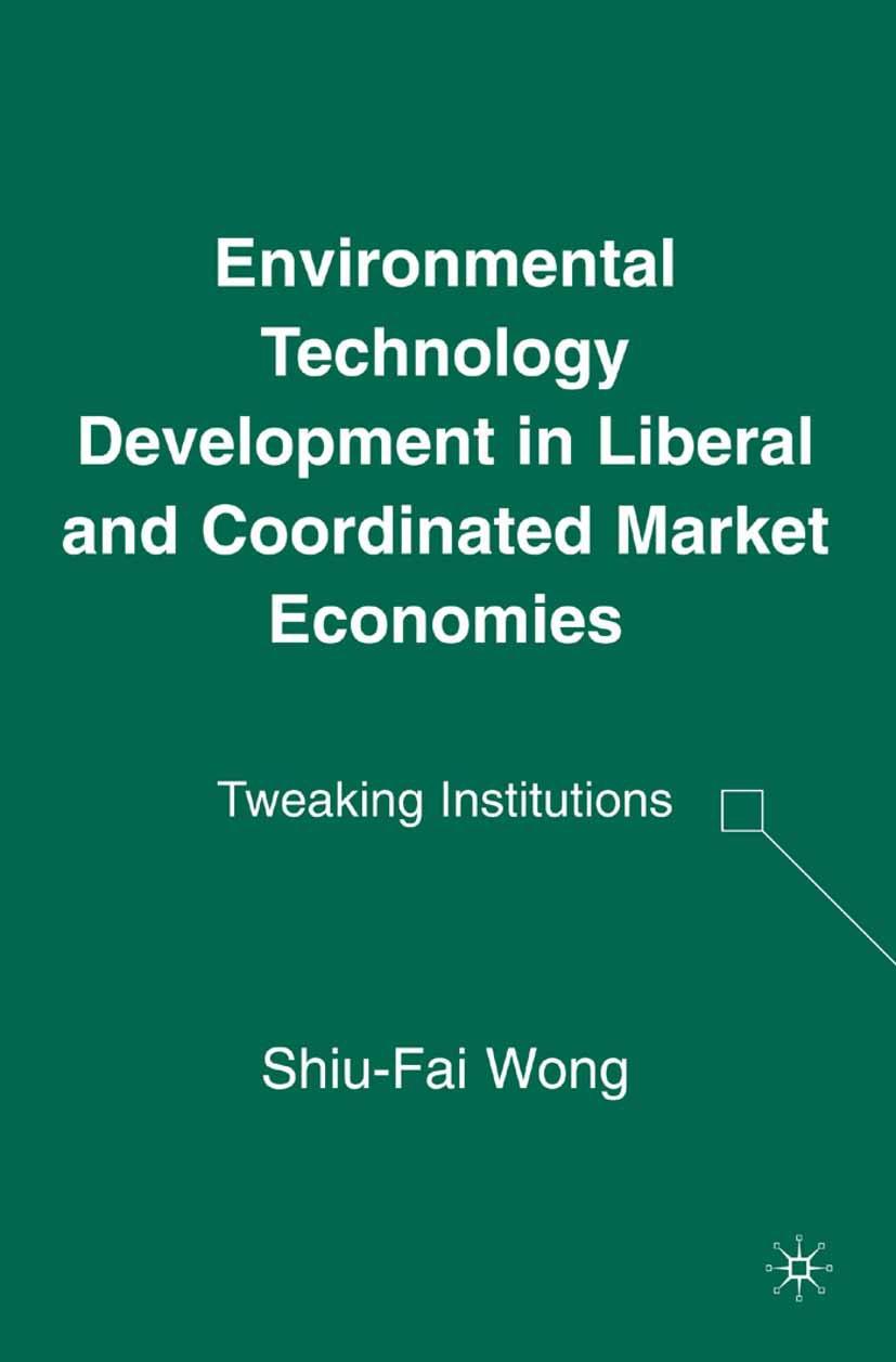 Wong, Shiu-Fai - Environmental Technology Development in Liberal and Coordinated Market Economies, ebook
