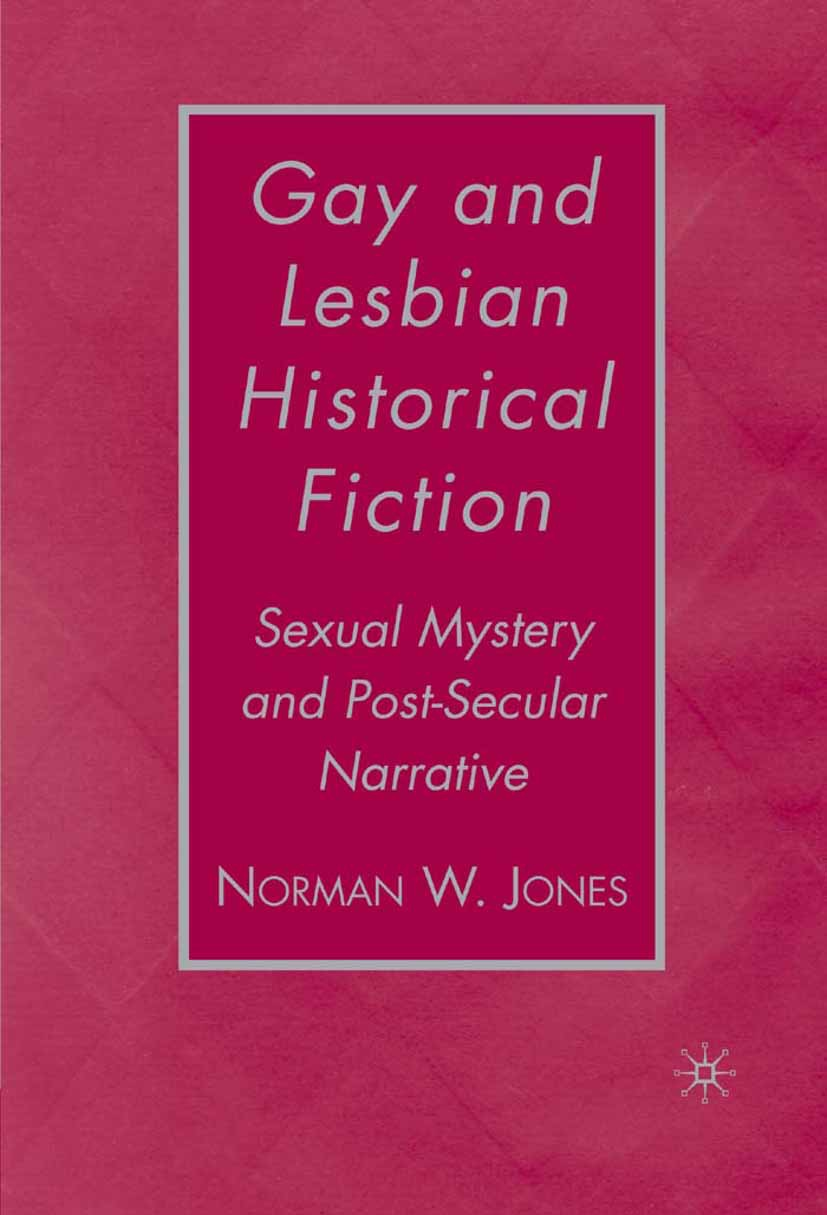 Jones, Norman W. - Gay and Lesbian Historical Fiction, ebook