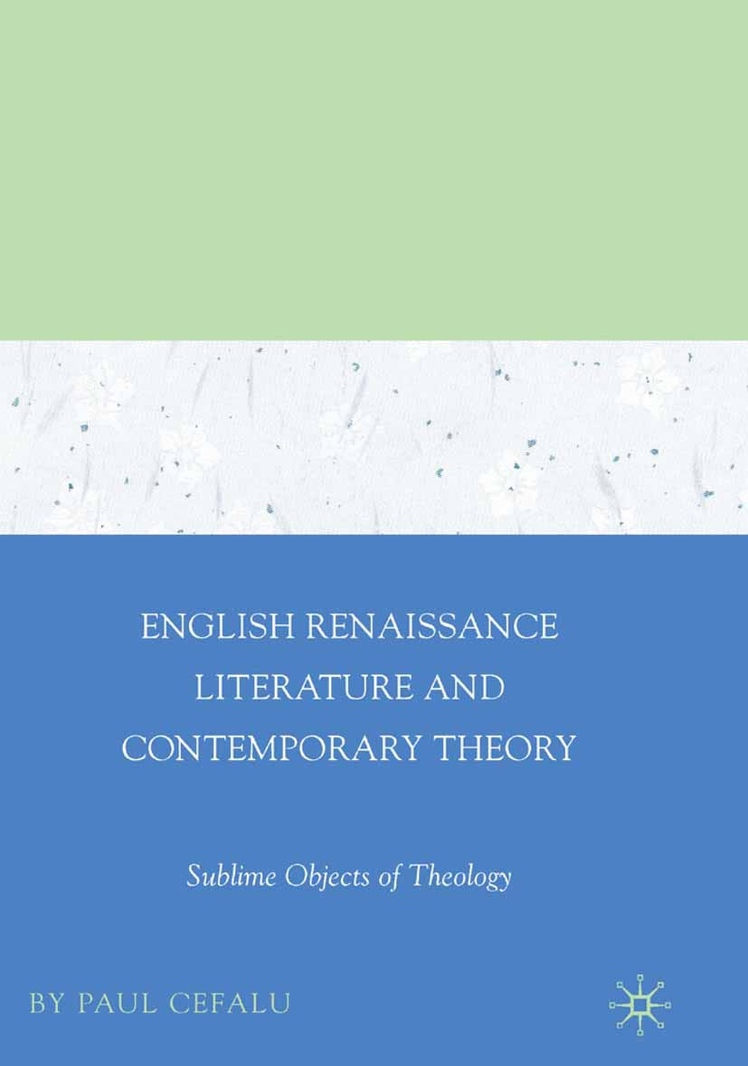 Cefalu, Paul - English Renaissance Literature and Contemporary Theory:, ebook
