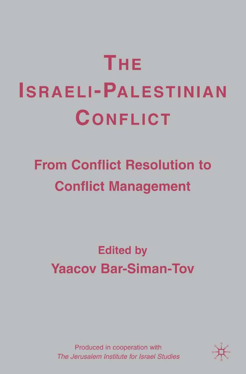 Bar-Siman-Tov, Yaacov - The Israeli-Palestinian Conflict, ebook
