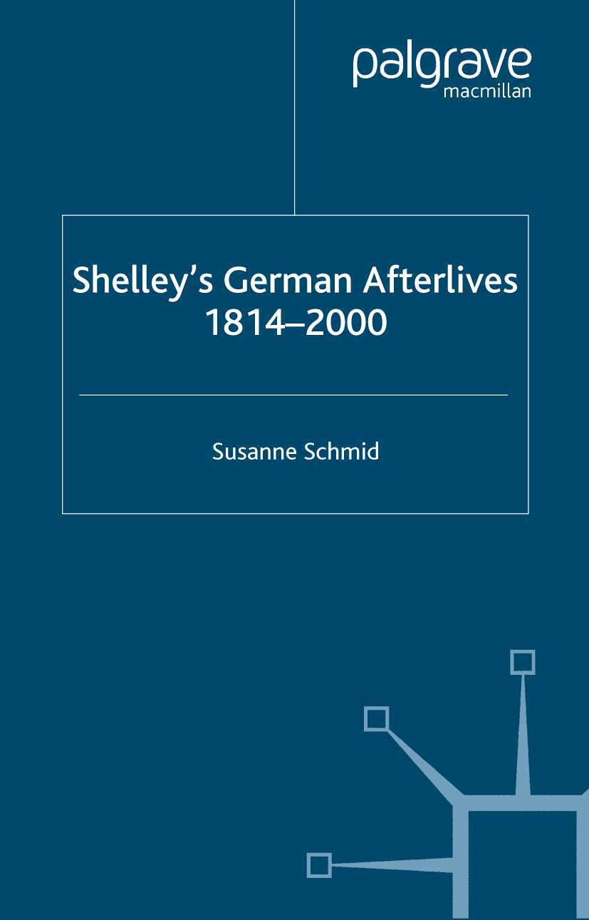 Schmid, Susanne - Shelley's German Afterlives 1814–2000, ebook