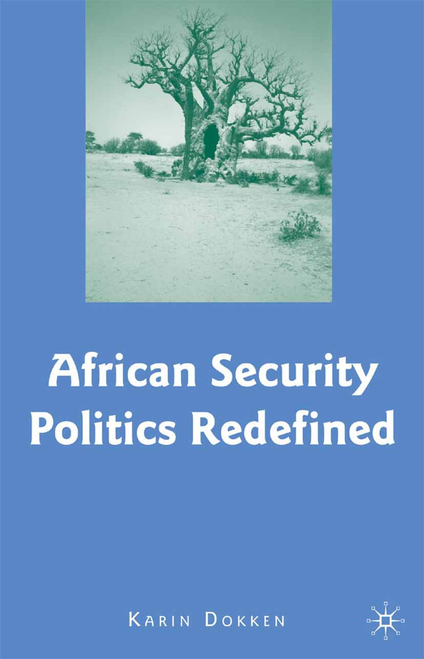 Dokken, Karin - African Security Politics Redefined, ebook