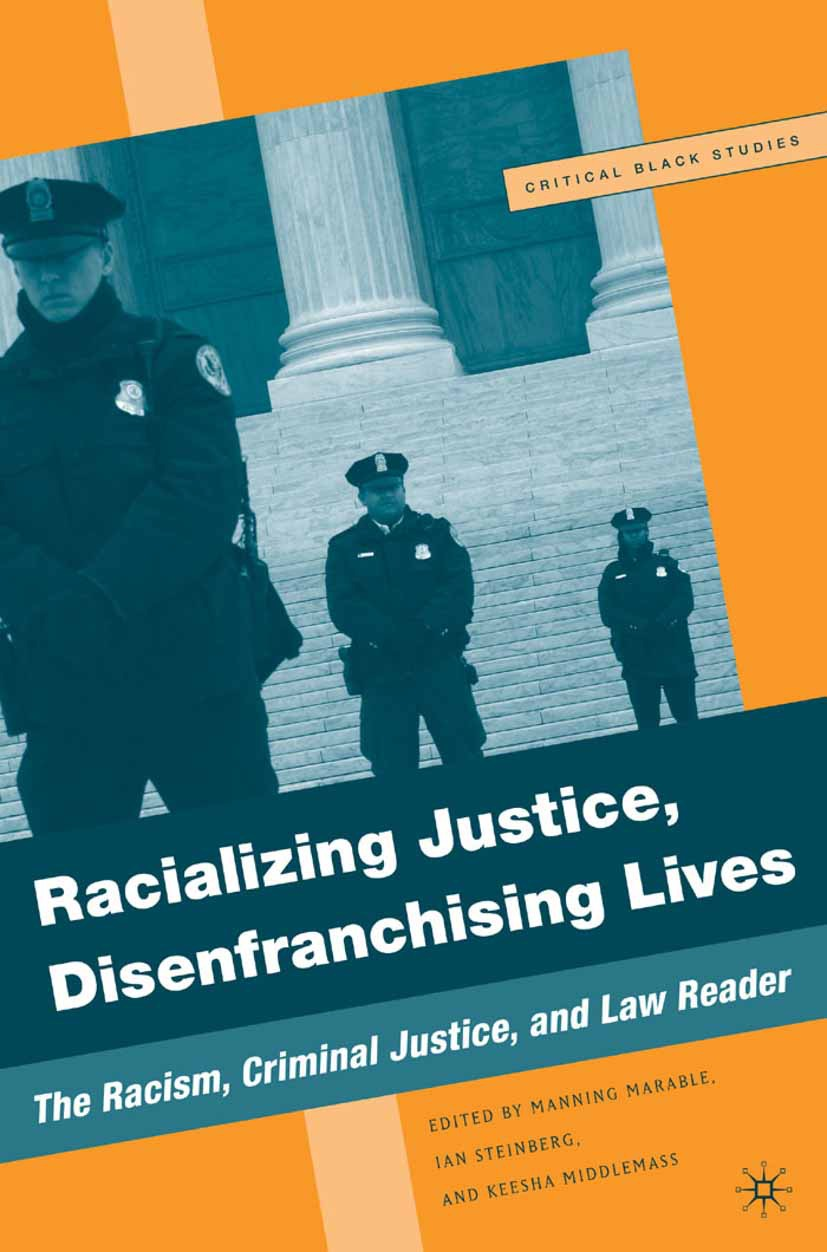 Marable, Manning - Racializing Justice, Disenfranchising Lives, ebook