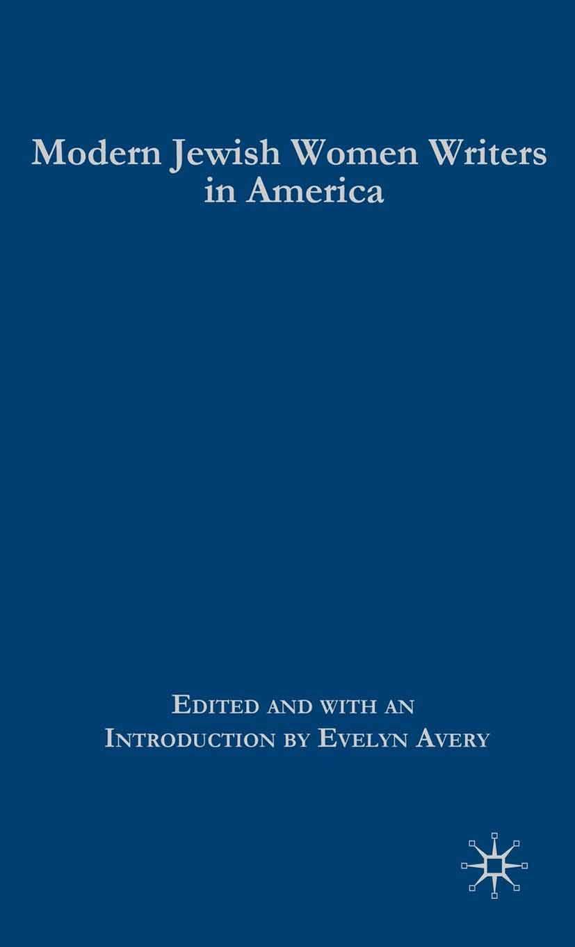 Avery, Evelyn - Modern Jewish Women Writers in America, ebook