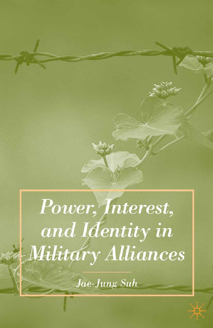 Suh, Jae-Jung - Power, Interest, and Identity in Military Alliances, e-kirja