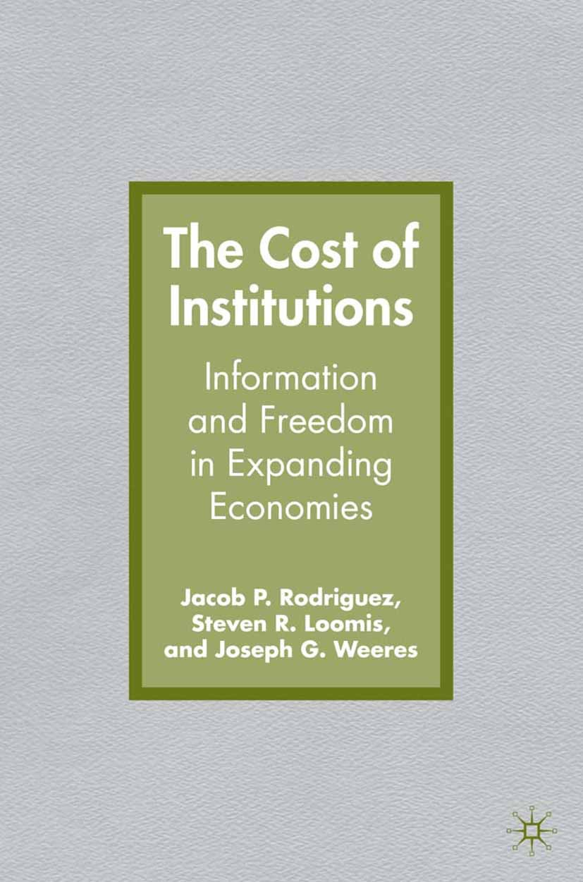 Loomis, Steven R. - The Cost of Institutions, ebook