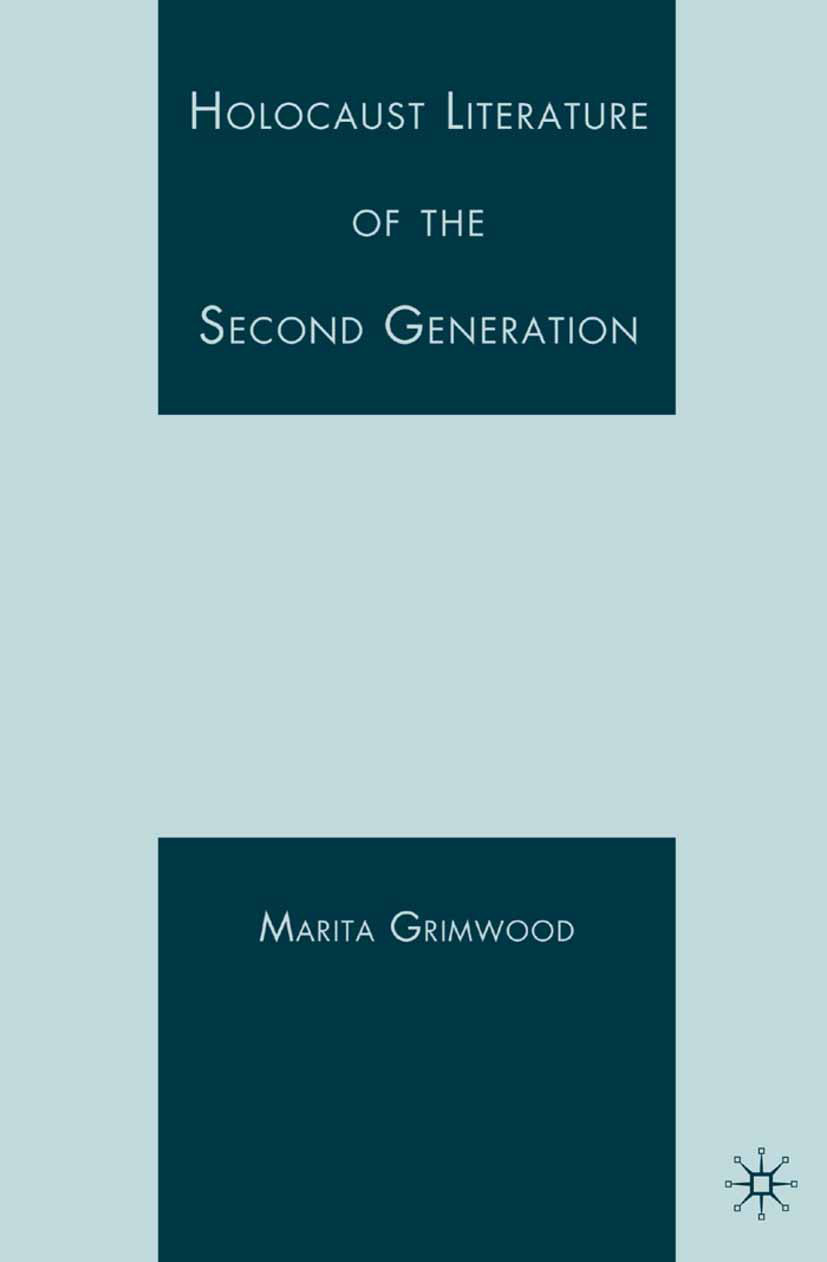 Grimwood, Marita - Holocaust Literature of the Second Generation, ebook