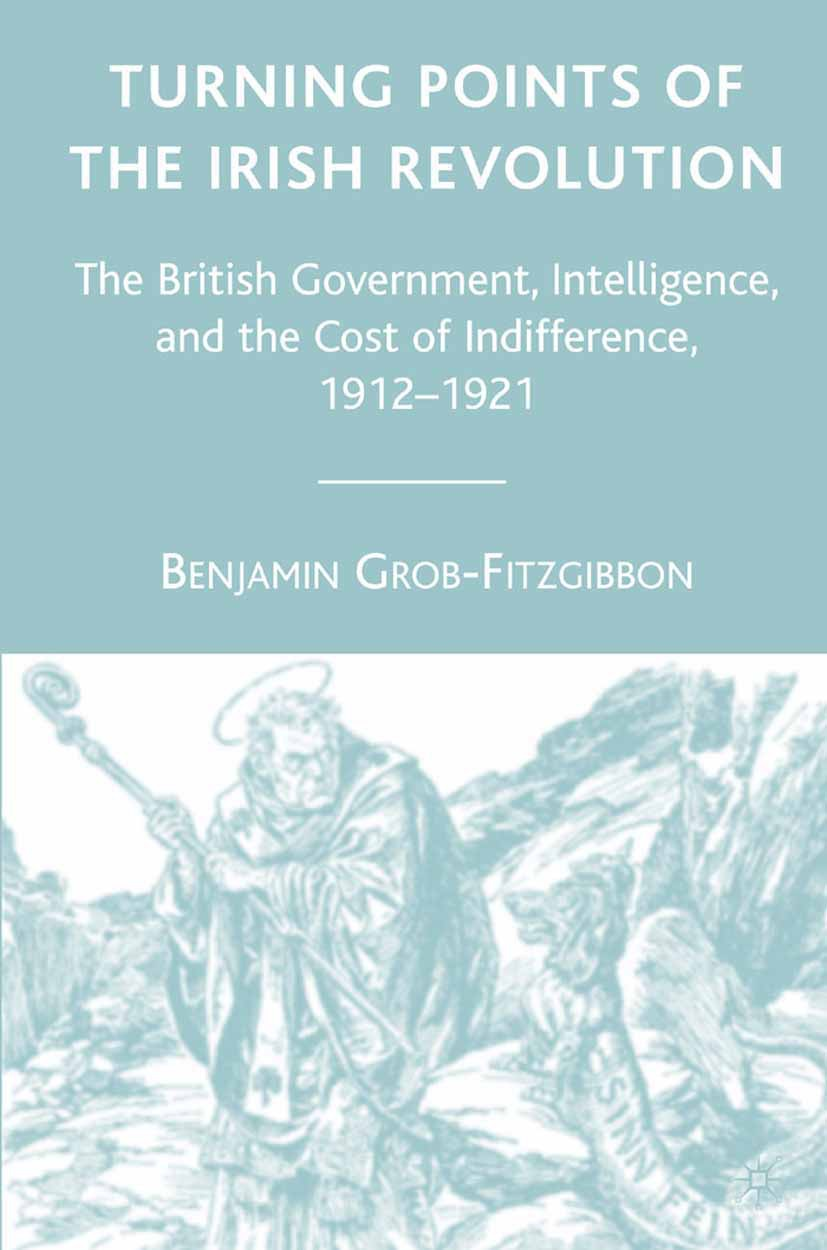Grob-Fitzgibbon, Benjamin - Turning Points of the Irish Revolution, ebook