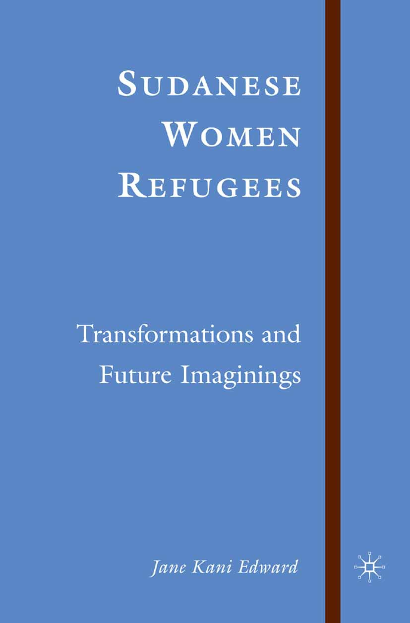 Edward, Jane Kani - Sudanese Women Refugees, ebook