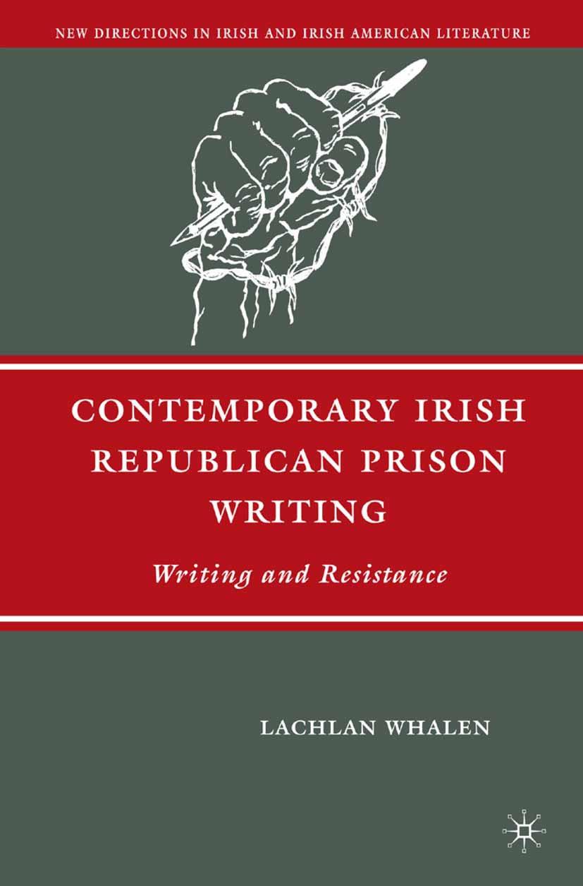 Whalen, Lachlan - Contemporary Irish Republican Prison Writing, ebook