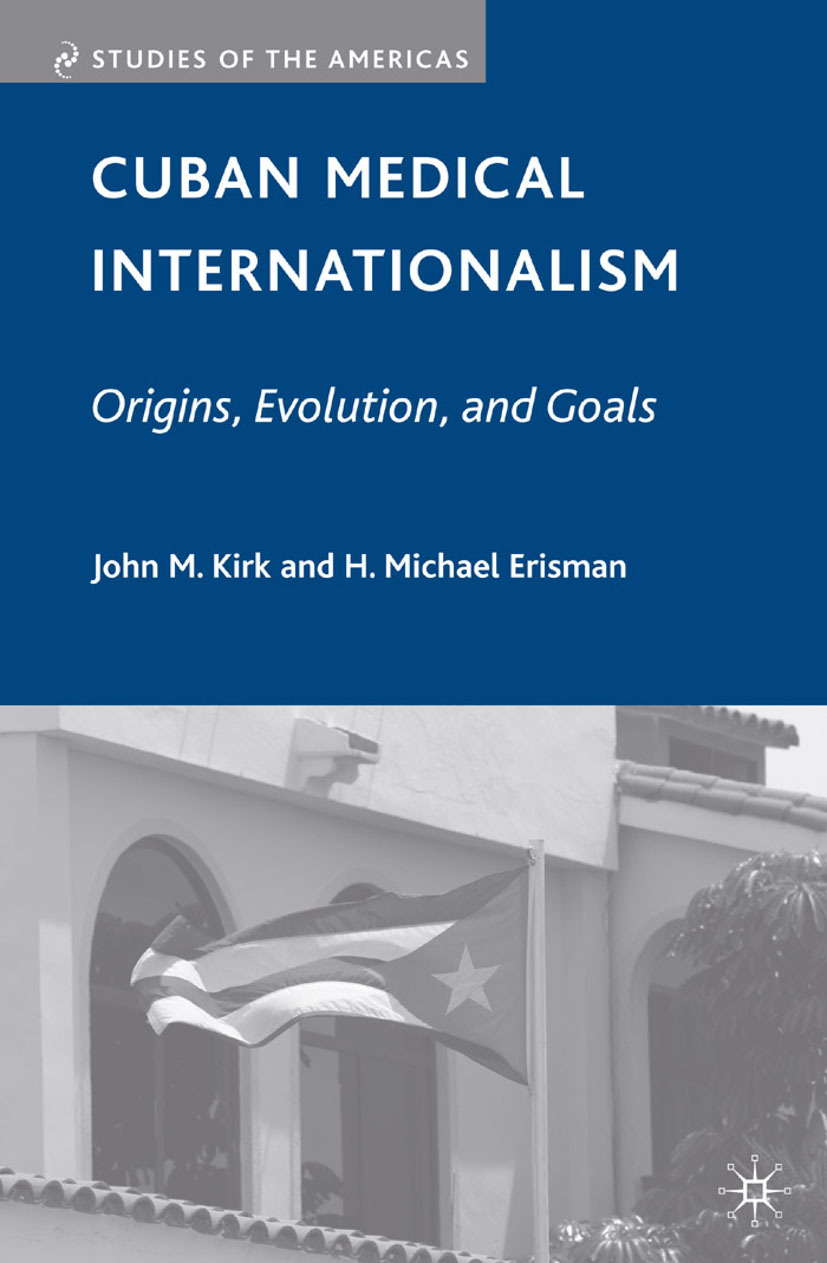 Erisman, H. Michael - Cuban Medical Internationalism, ebook