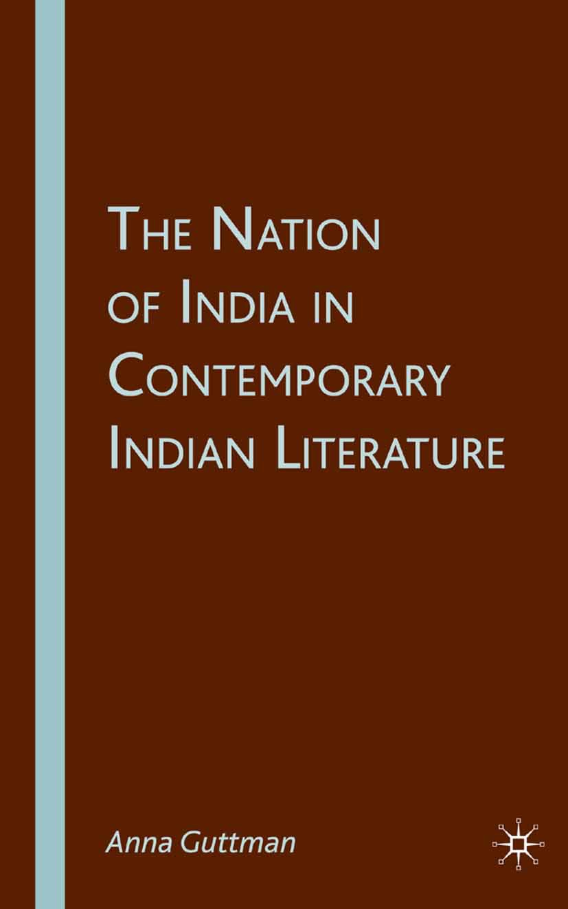 Guttman, Anna - The Nation of India in Contemporary Indian Literature, ebook