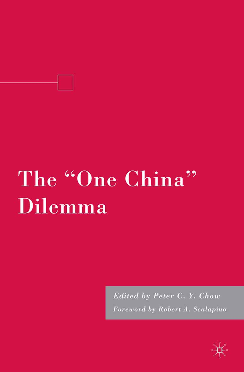 "Chow, Peter C. Y. - The ""One China"" Dilemma, ebook"