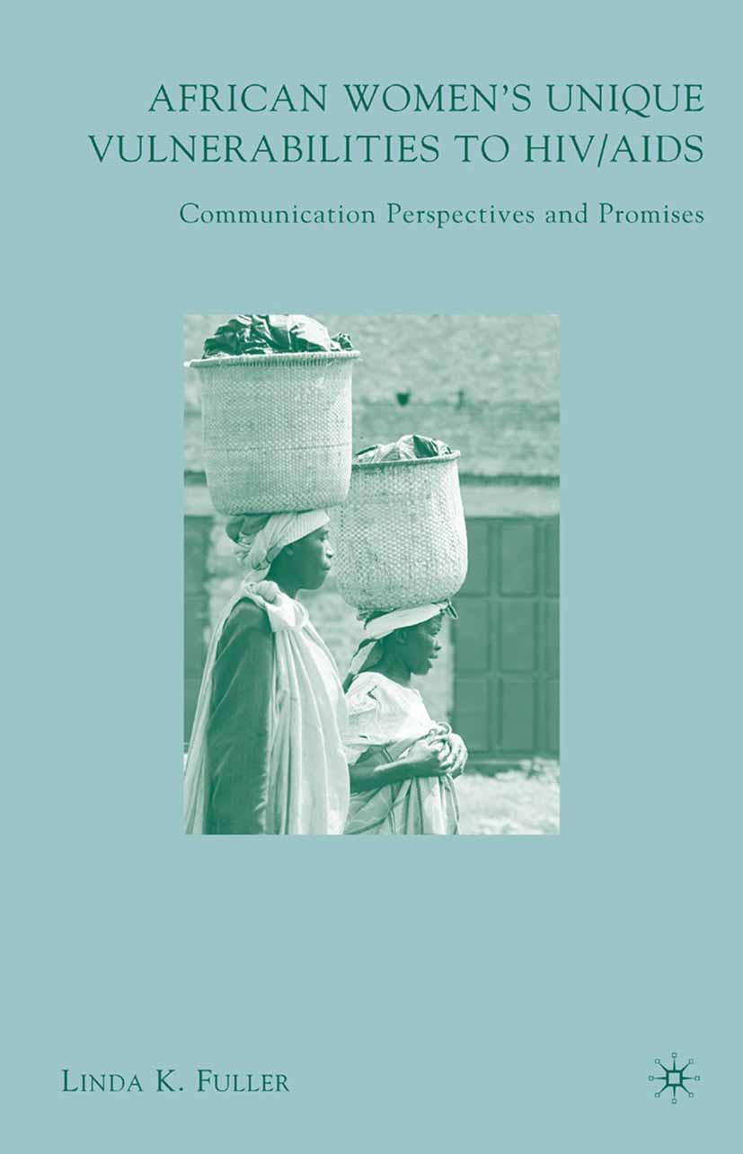 Fuller, Linda K. - African Women's Unique Vulnerabilities to HIV/AIDS, ebook