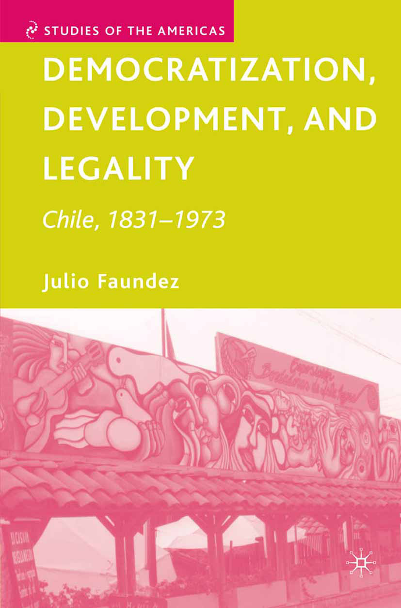 Faundez, Julio - Democratization, Development, and Legality, ebook