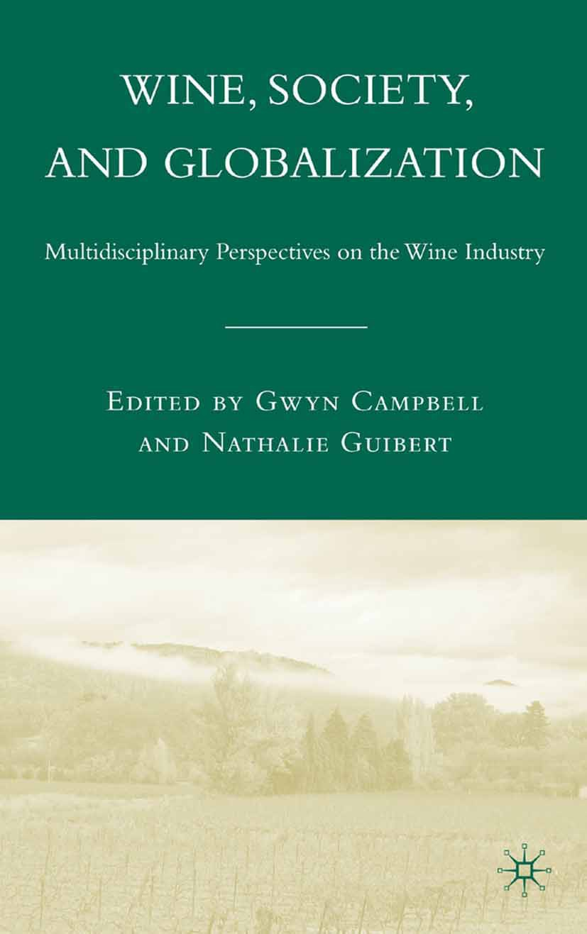 Campbell, Gwyn - Wine, Society, and Globalization, ebook