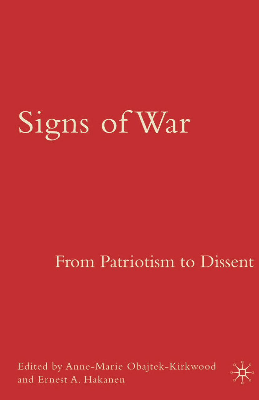 Hakanen, Ernest A. - Signs of War: From Patriotism to Dissent, ebook