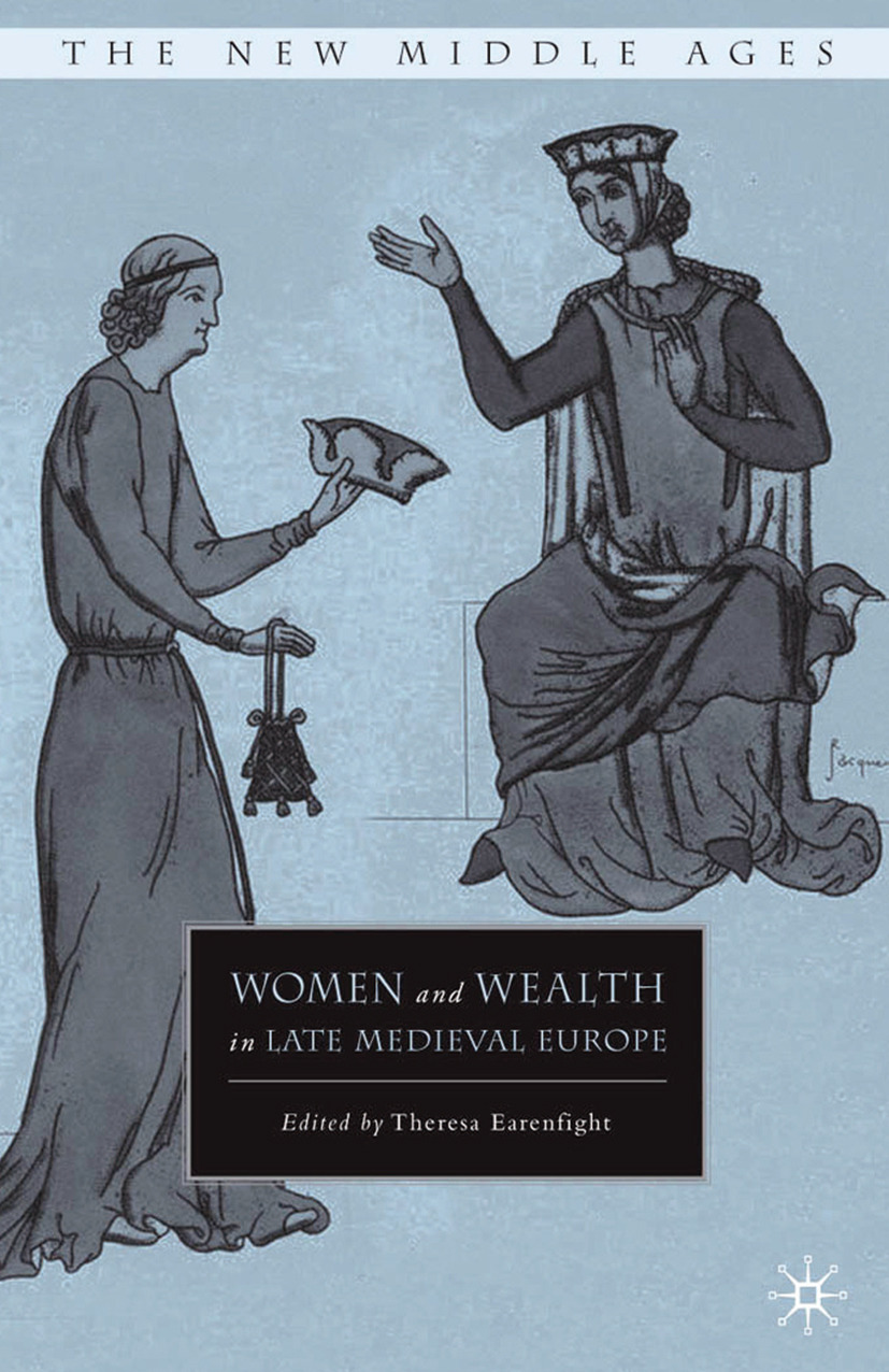 Earenfight, Theresa - Women and Wealth in Late Medieval Europe, ebook