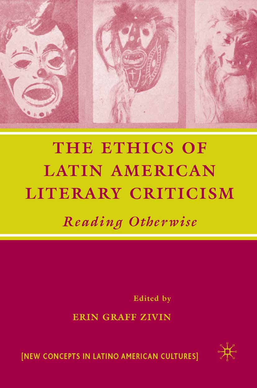 Zivin, Erin Graff - The Ethics of Latin American Literary Criticism, ebook